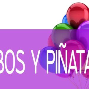 Globos y Piñatas